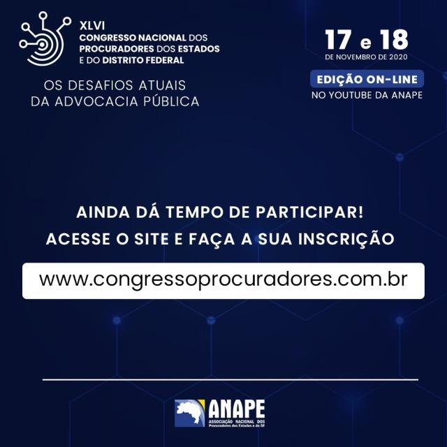 ANAPE promove o XLVI Congresso Nacional dos Procuradores dos Estados e do Distrito Federal