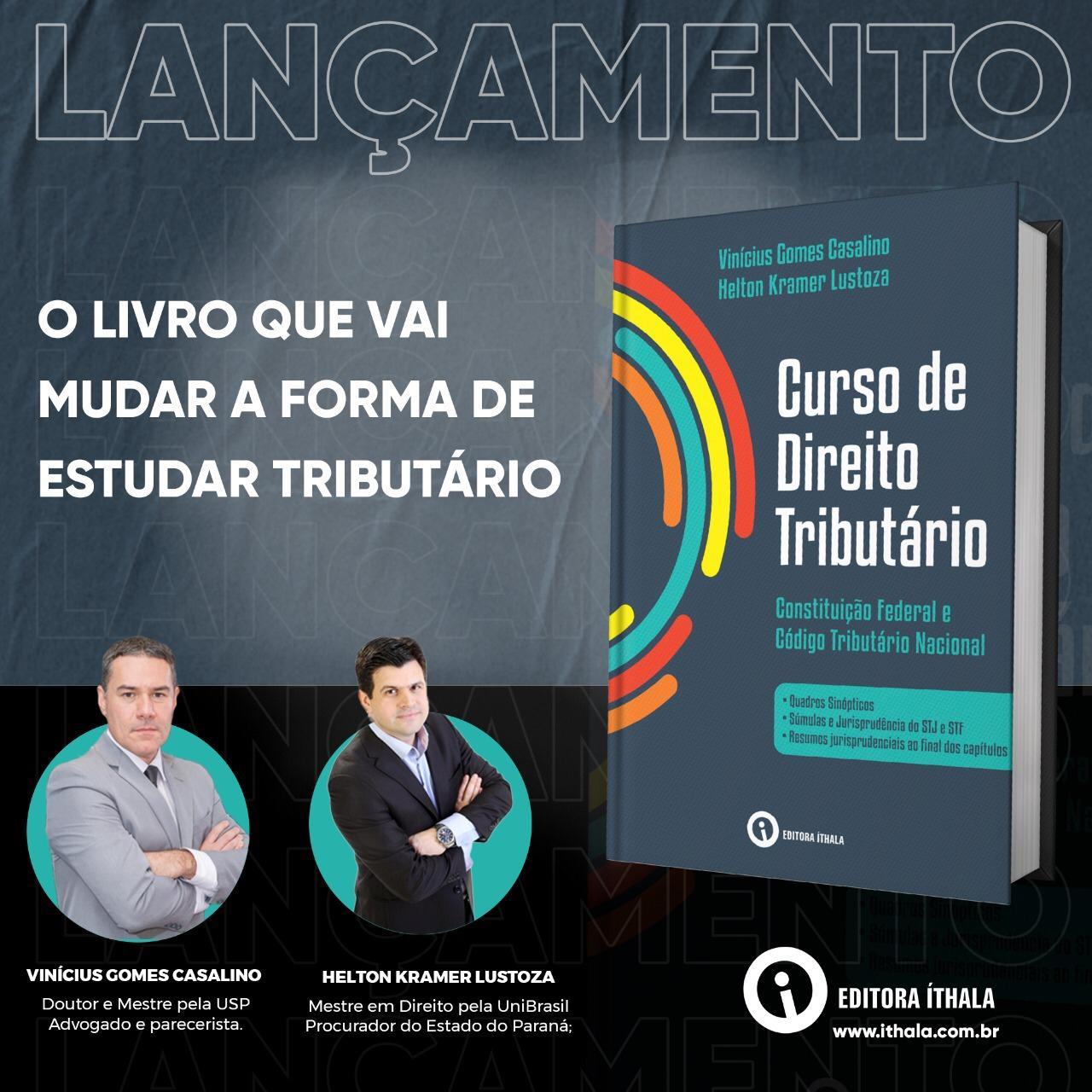 Helton Kramer Lustoza, Procurador do Estado, lança livro sobre Direito Tributário