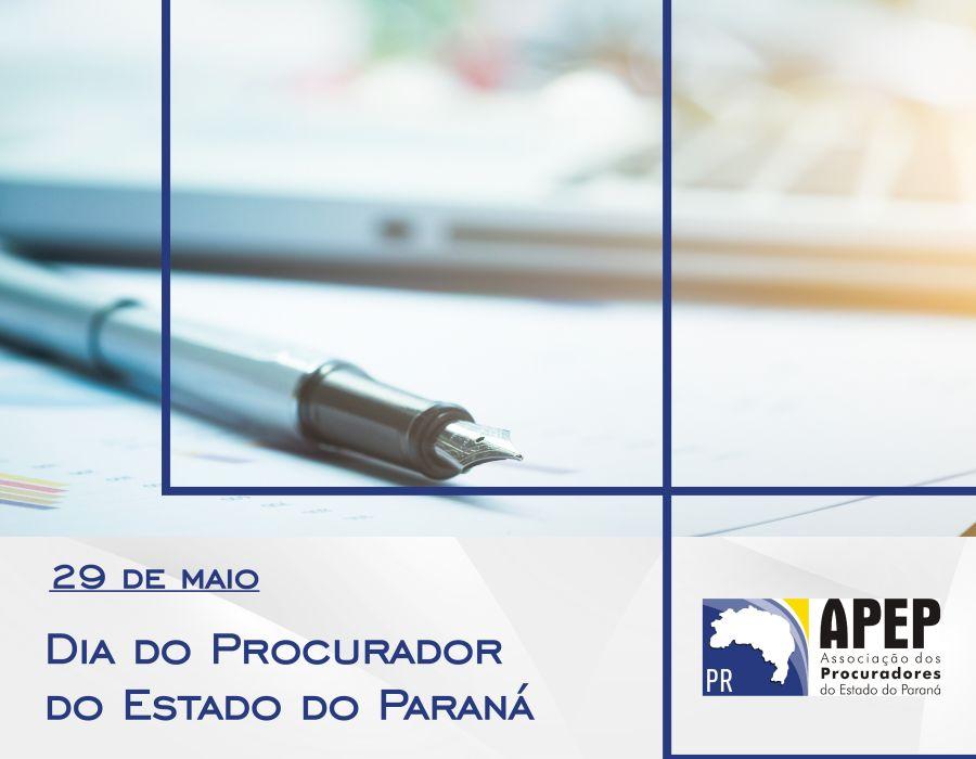 29 de Maio – Dia do Procurador do Estado do Paraná
