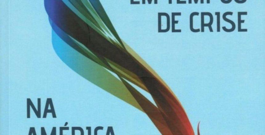 03.03.20 - Livro Trabalho em tempos de crise na América Latina traz artigo de associadoda APEP