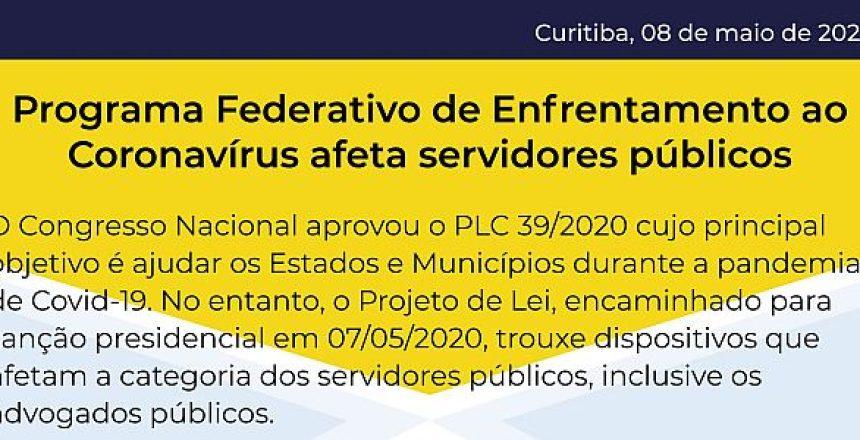 08.05.20 - Programa Federativo de Enfrentamento ao Coronavírus afeta servidores públicos-destaque